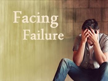 facing failure